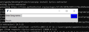 Python Tkinter GUI to Extract Lyrics From Song Using Google Custom Search JSON API Full Project For Beginners