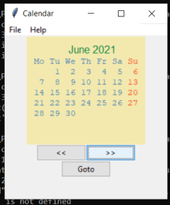Python 3 Tkinter Calendar Module Widget to Display Dates inside a Dropdown Monthly,Yearly and Date Calendar GUI Desktop Full Project For Beginners