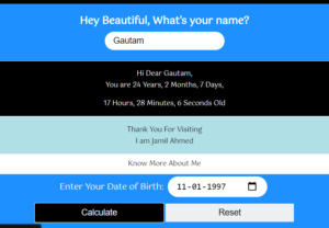Build a Age Calculator in Years,Months,Days,Hours,Minutes and Seconds From Date of Birth in Javascript Full Project For Beginners