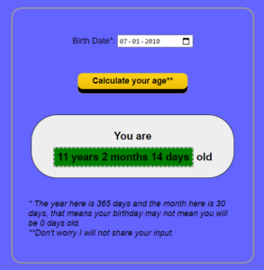 Javascript Exact Age Calculator From Date of Birth Calendar Widget in Browser Full Project For Beginners